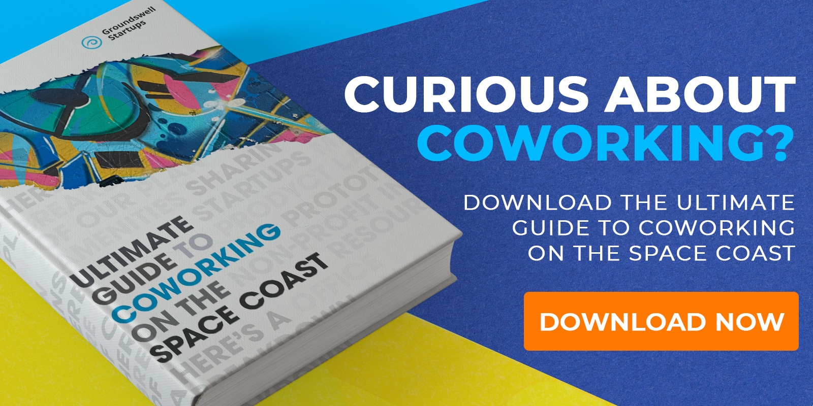 Groundswell Startusps - Guide to Coworking CTA Image